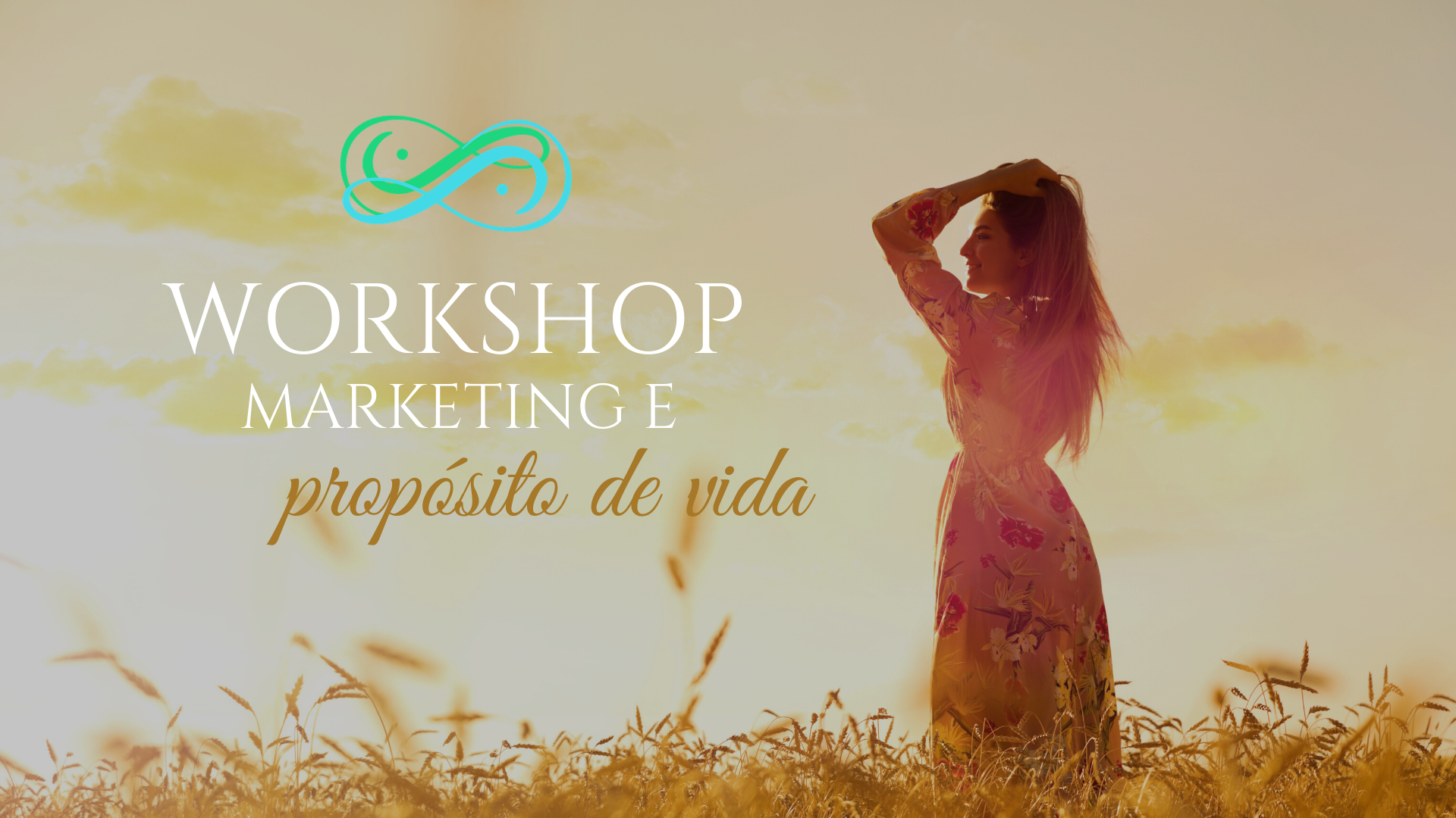 Workshop Marketing e propósito da vida