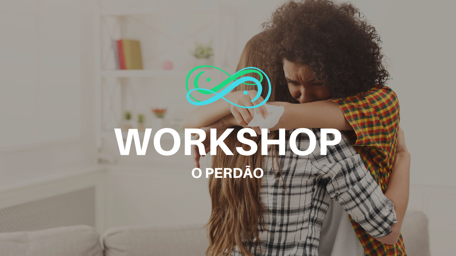 Workshop O Perdão