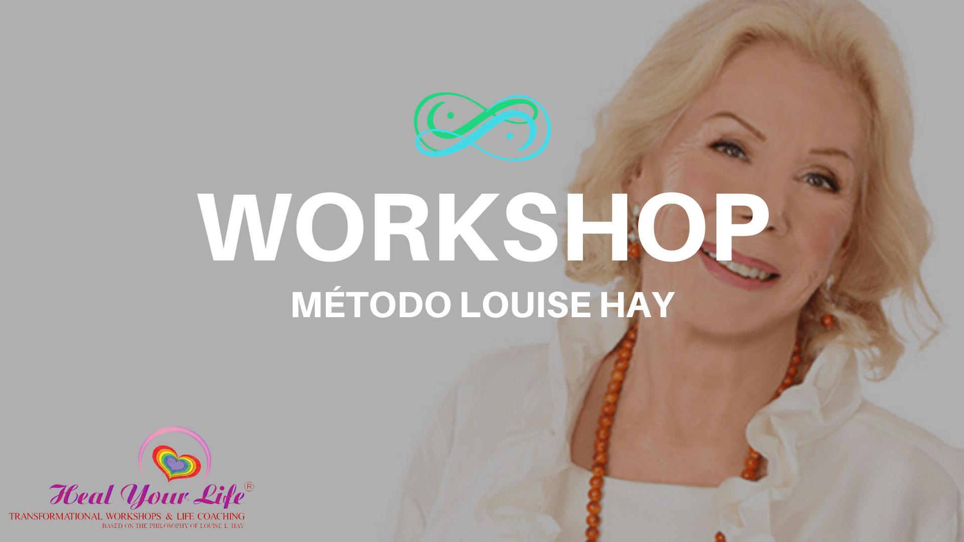 Workshop Louise Hay