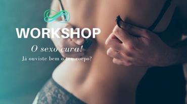 Workshop O Sexo Cura