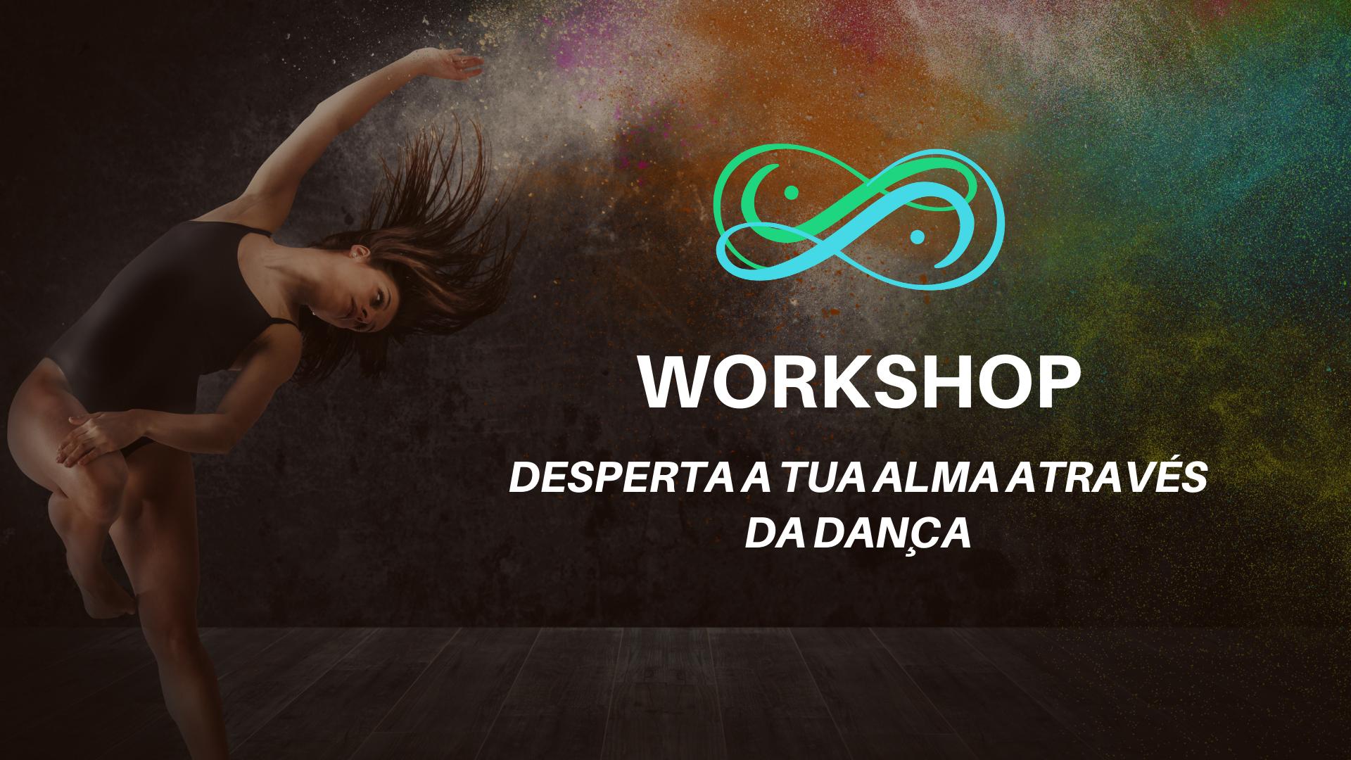 Workshop desperta a tua alma através da dança