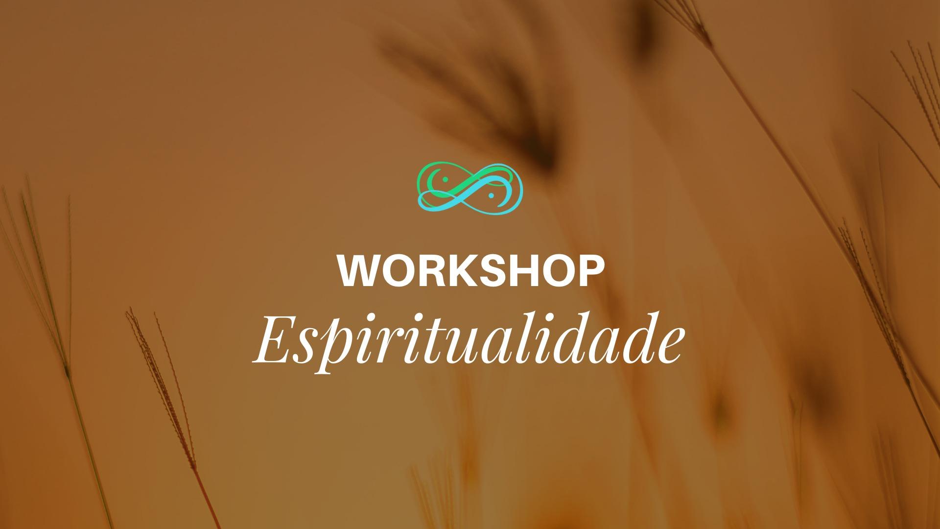 workshop espiritualidade