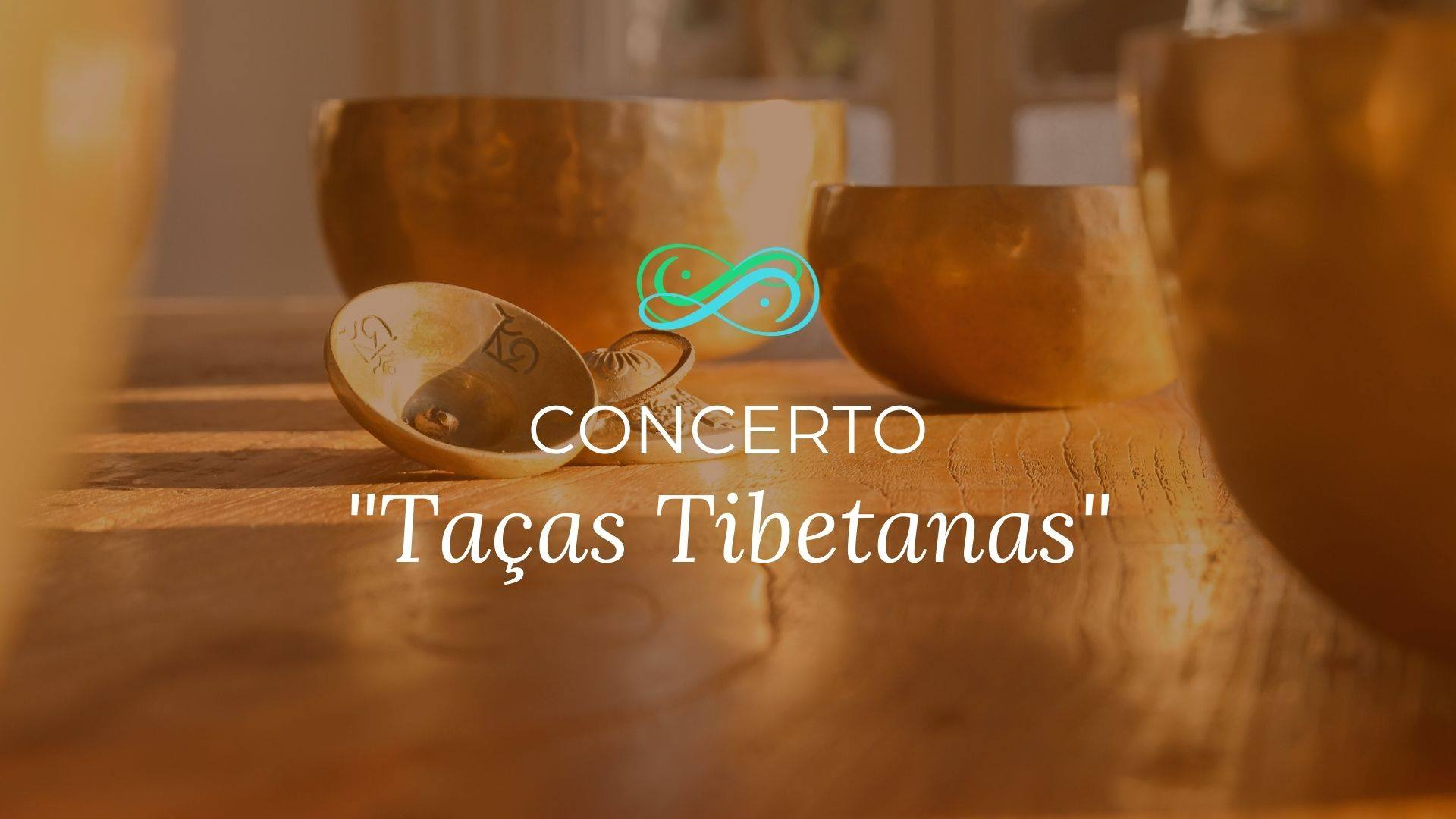 CONCERTO MEDITATIVO com TAÇAS TIBETANAS
