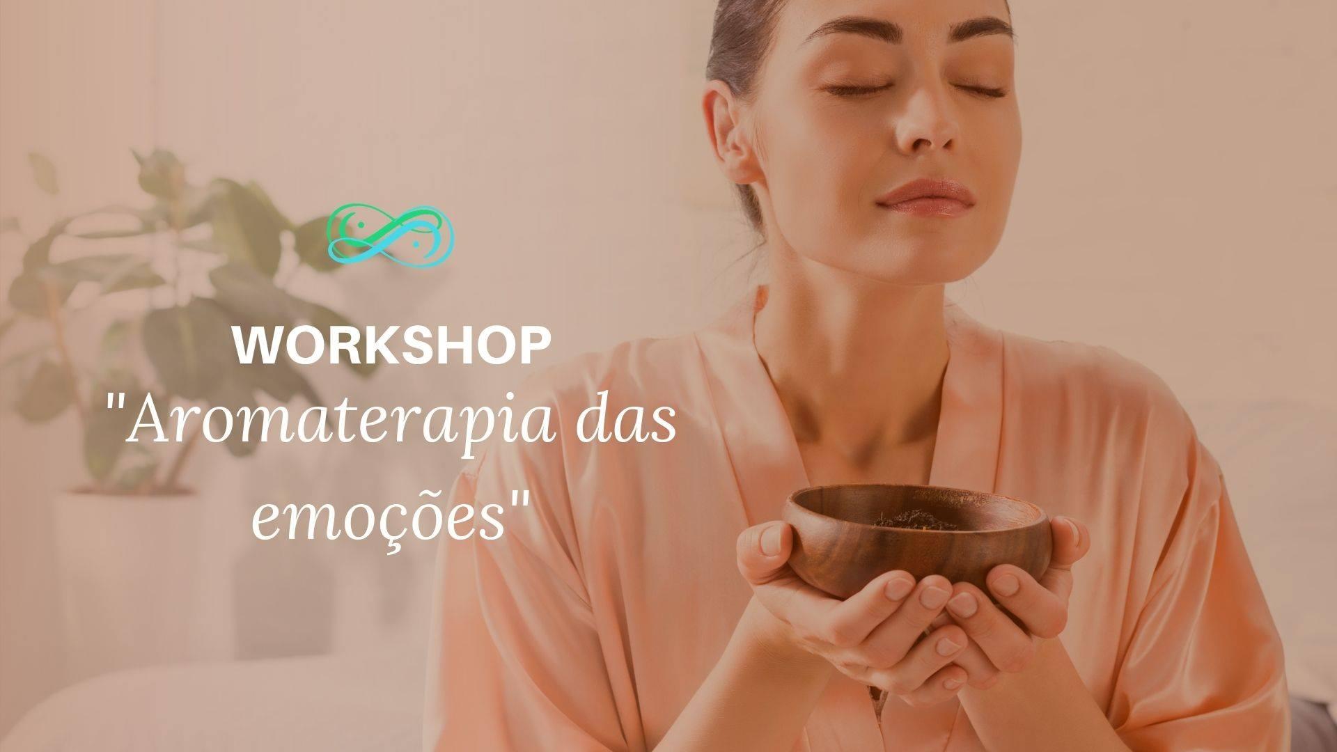workshop aromaterapia das emoções